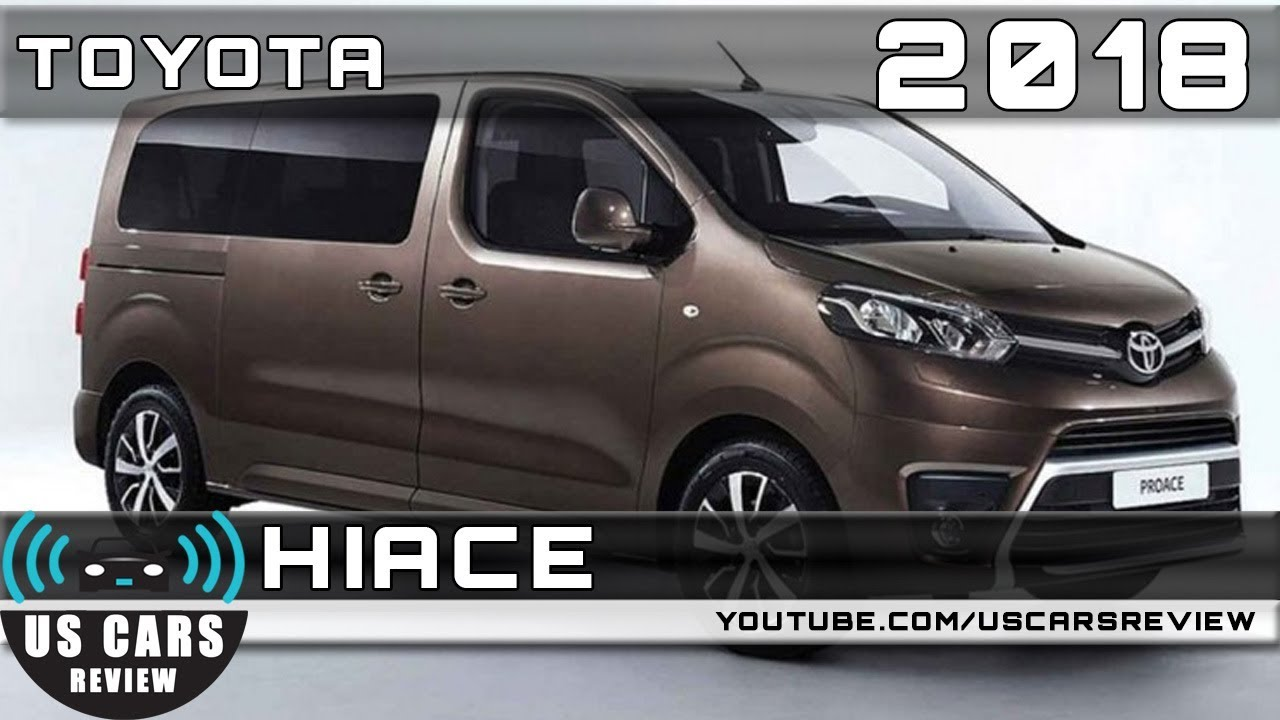 Toyota Van 2018 >> 2018 Toyota Hiace Review Youtube