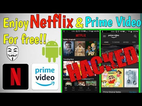 Hack Netflix & Amazon Prime Video by Android   Telegram