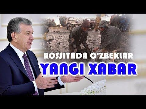 Shavkat Mirziyoyevdan Yangi Xabar Va Rossiyadagi O'zbeklar Bugun....