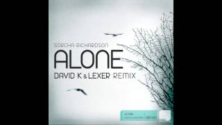 Sorcha Richardson   Alone David K & Lexer Remix