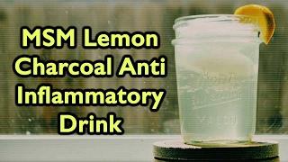 Dr Robert Cassar | Liquids of Vitality | Anti-Inflammatory  | MSM Lemon Charcoal Elixir