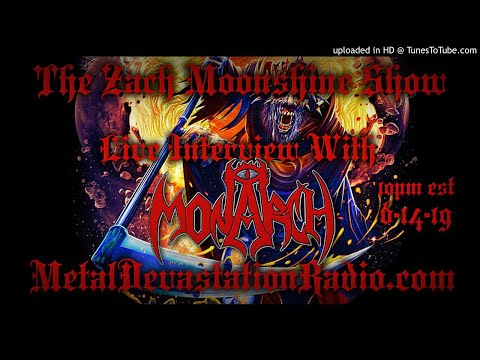 Monarch - Interview 2019 - The Zach Moonshine Show