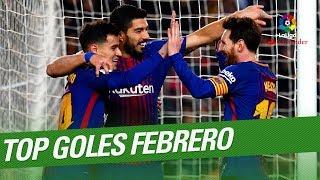 TOP Goles Febrero LaLiga Santander 20172018