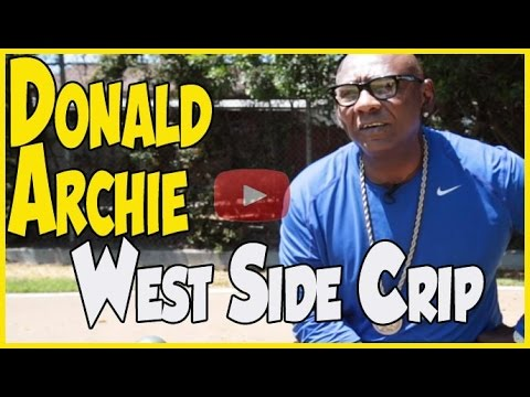 """Donald """"Sweetback"""" Archie original Westside Crip and Stanley Tookie William's confidant"""