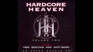 Hardcore Heaven - Volume Two (Scott Brown Mix) (1997)