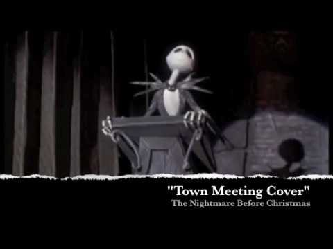 Town Meeting Cover ~ The Nightmare Before Christmas - YouTube