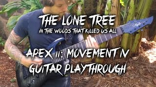 """APEX II: Movement IV"" Guitar Playthrough by ""The Lone Tree"" (instrumental/progressive/8 string)"