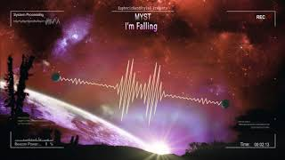MYST - I'm Falling [HQ Edit]