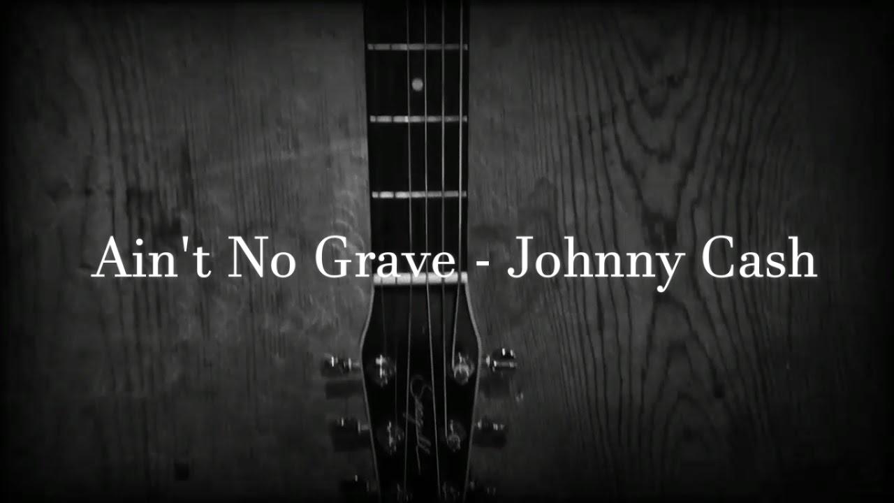 Aint No Grave