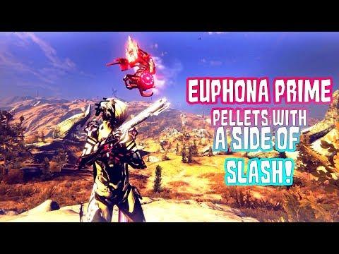 Warframe: Euphona Prime - Pellets with a side of Slash! | 0 Forma Build