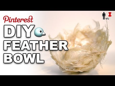 🐤DIY Feather Bowl - Man Vs Pin #249