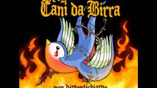 Brigata Cani Da Birra - La Ballata Dei Ribelli