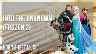 EASY Horn Sheet Music: How to play Into the Unknown (Frozen 2) by Idina Menzel