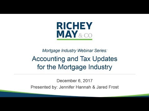 Accounting and Tax Updates for the Mortgage Industry