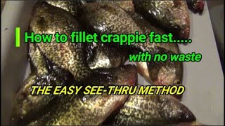 How to fillet crappie fast with no waste.   The easy