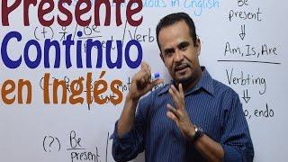 PRESENTE CONTINUO EN INGLES (FACIL Y RAPIDO)