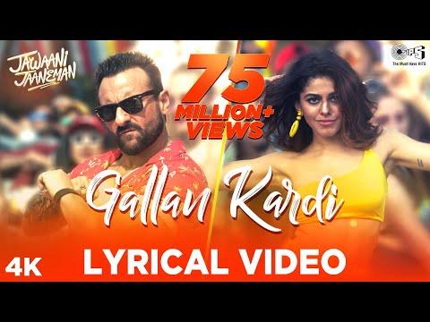 Gallan Kardi Lyrical - Jawaani Jaaneman | Saif Ali Khan, Tabu, Alaya F|Jazzy B, Jyotica,Prem,Hardeep