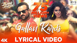Gallan Kardi Lyrical - Jawaani Jaaneman | Saif Ali Khan, Tabu, Alaya F|Jazzy B, Jyotica, Mumzy