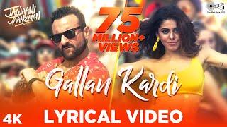 Download Gallan Kardi Lyrical - Jawaani Jaaneman | Saif Ali Khan, Tabu, Alaya F|Jazzy B, Jyotica,Prem,Hardeep