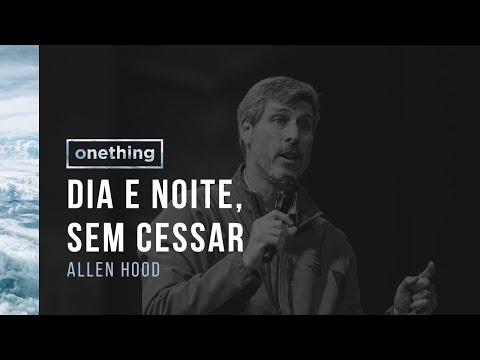 Onething Brasil 2017 | Sessão 10 | Allen Hood