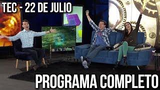 TEC - 22 de Julio (Programa Completo)