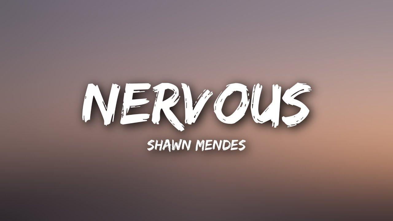Download Shawn Mendes - Nervous (Lyrics)