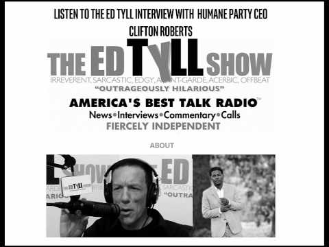 Ed Tyll Show Interview with the Humane Party
