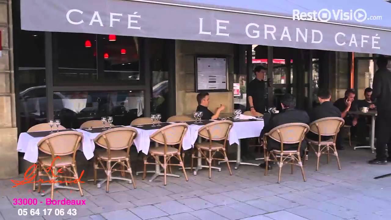 restaurant le grand caf restaurant bordeaux. Black Bedroom Furniture Sets. Home Design Ideas