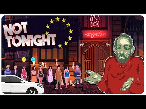 Not Tonight - Papers Please meets Post Brexit Dystopia | Not Tonight Gameplay (Beta)