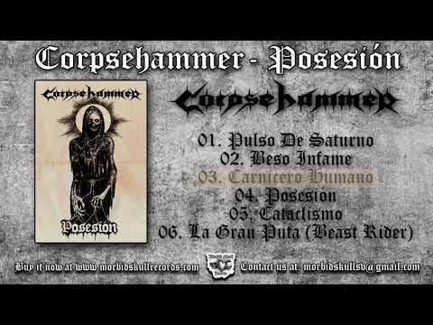 CORPSEHAMMER - Posesión [FULL EP 2017]