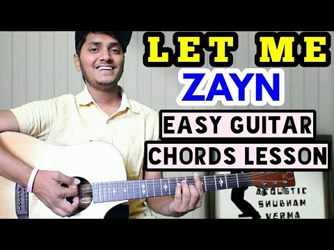 Let me - Zayn - Easy guitar chord lesson, beginner guitar tutorial, Guitar cover