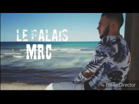 Parole MRC - Le palais