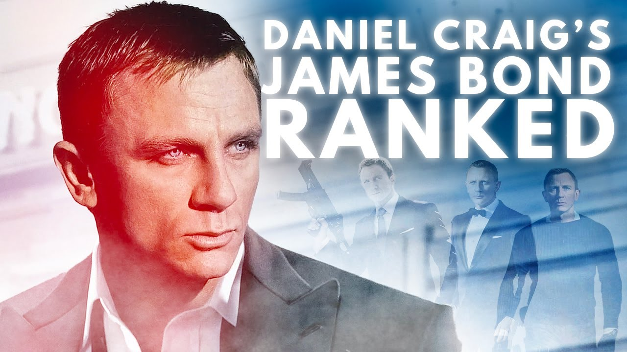 Every Daniel Craig James Bond Ranked Worst to Best (w/ No Time To Die)