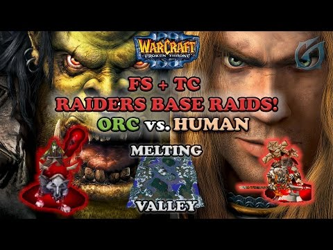 Grubby | Warcraft 3 The Frozen Throne | ORC v HU - FS and TC Raiders Base Raids - Melting Valley