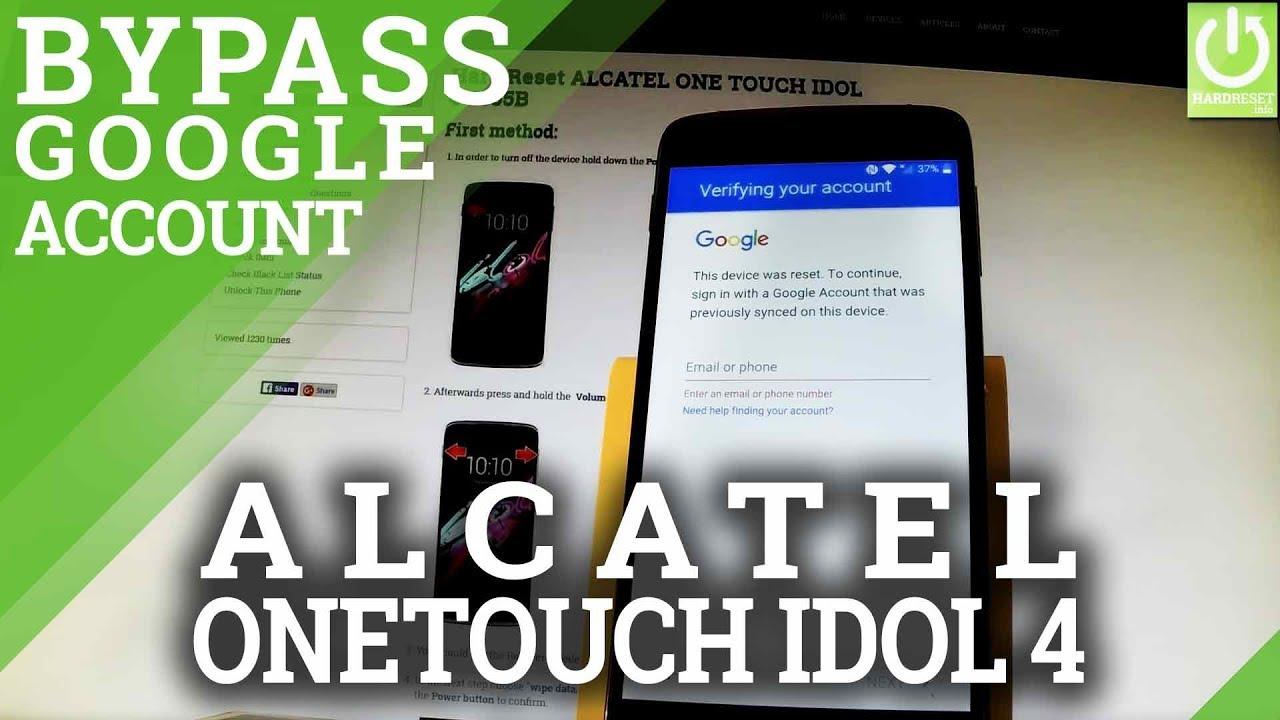 Bypass Google Account ALCATEL ONE TOUCH IDOL 4 - Skip Google Verification