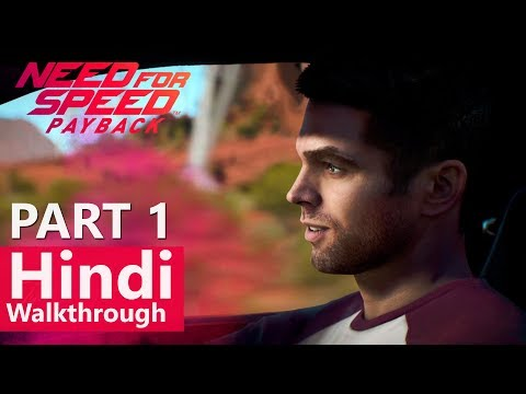 "Need for Speed Payback Hindi Walkthrough Part 1 ""Fortune Valley"" By GGM"