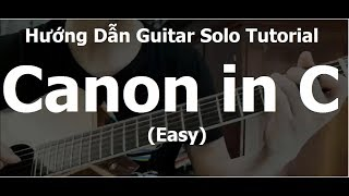 CANON IN C (Easy): Fingerstyle Guitar Lesson + TAB( Bài tập luyện ngón Level 1)