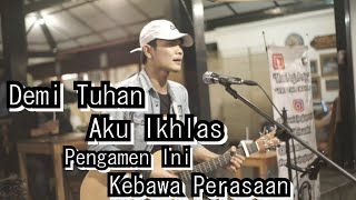 Download DEMI TUHAN AKU IKHLAS - ARMADA FT IFAN SEVENTEEN COVER BY TRI SUAKA