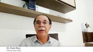 DEPOIMENTO - Visão do Cliente - Dr  Paulo Rosa - Clinica Leve Vida