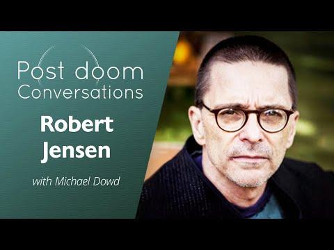 Robert Jensen: Post-doom with Michael Dowd