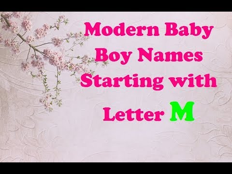 2018 Modern Baby Boy Names Starting with Letter M   YouTube