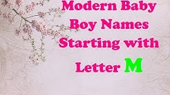2018 Modern Baby Boy Names Starting with Letter M