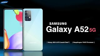 Samsung Galaxy A52 5G | Launch Date and Specifications