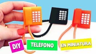 DIY | Cómo hacer un teléfono en miniatura - manualidades para muñecas - manualidadesconninos