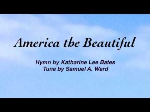 America the Beautiful (O Beautiful for Spacious Skies) (United Methodist Hymnal #696)