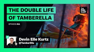 The DeviantArt Podcast | Episode 011: The Double-Life of Devin Elle Kurtz (w/ TamberElla)