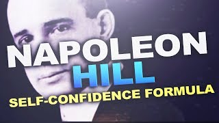 Self Confidence - The Self-Confidence Formula by Napoleon Hill
