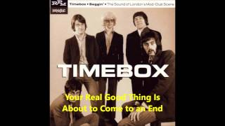 timebox your real good thing is about to come to an end