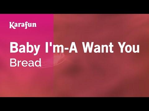 Karaoke Baby I'm-A Want You - Bread *