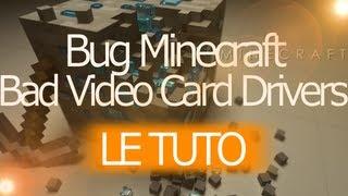 Tuto Minecraft - Problème Bad Video Cards Drivers